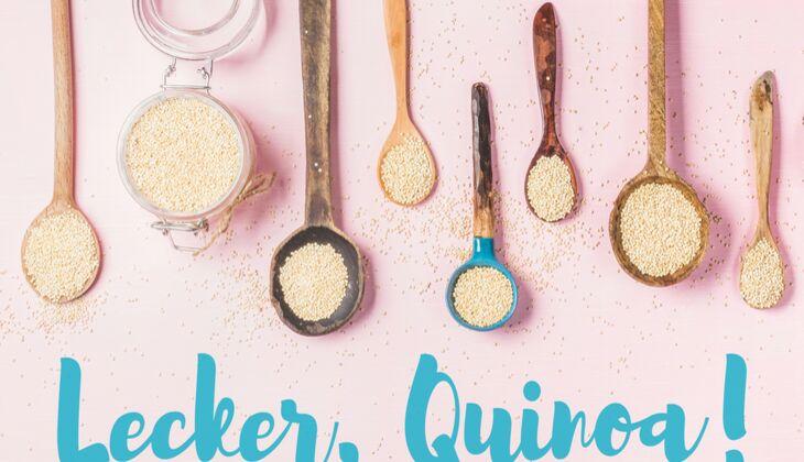Unsere besten Quinoa-Rezepte für Sie